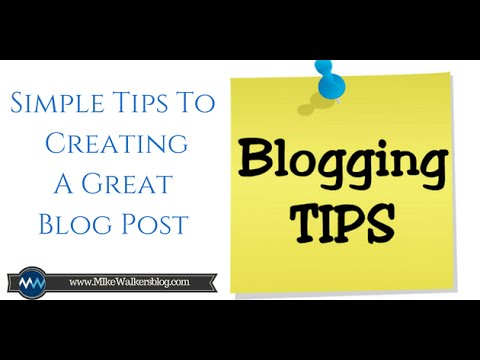 Creating a great blog