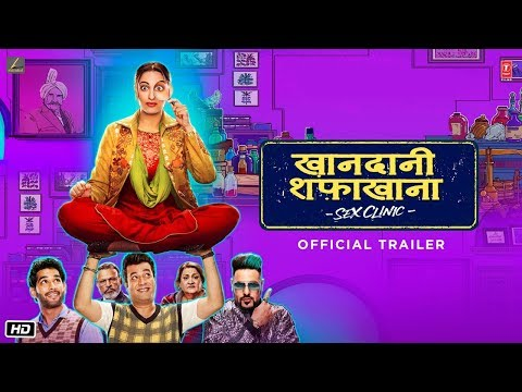 Khandaani Shafakhana Official Trailer