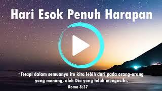 Hari Esok Penuh Harapan (Official Music) Lagu Rohani Kristen Terbaru 2019