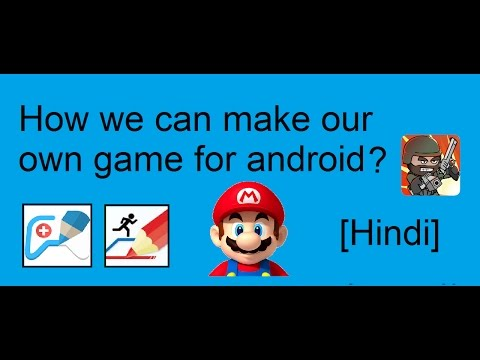 How To Create Your Own Android Game For Free In Hindi