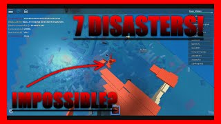 IMPOSSIBLE 7 DISASTERS AT ONCE! | Roblox Natural Disaster Survival!