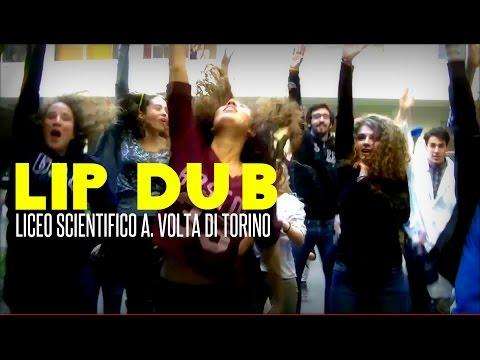 LIP DUB - Liceo Scientifico A. Volta Torino - Raise Your Glass
