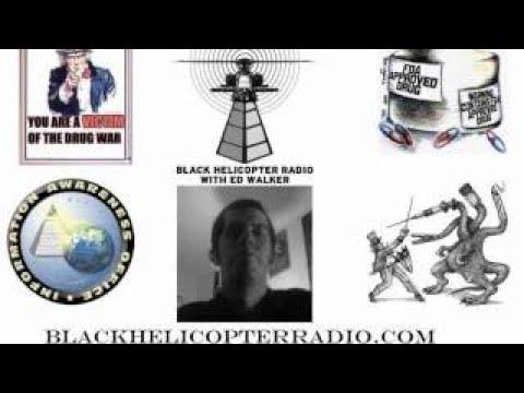 Black Helicopter Radio: Big pharma, the war on drugs, government drug dealing, etc. 4/5