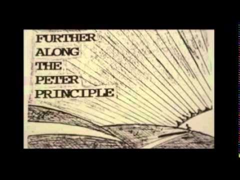 Consideration ~ The Peter Principle and the Keys to the Kingdom part 2 ~  Robert Ferrell