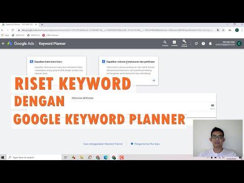 Sangat Mudah!! Cara Daftar Keyword Planner Gratis 2020 | Untuk Riset Keyword Fungsi : Riset Kata Kun.