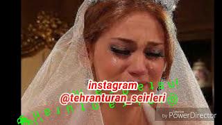 Super Sevgi seiri...2018 Tehran Turan-Nisanlanmisan Super Seirler Yeni Super Menali Seirler Toplusu