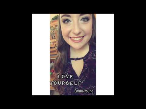 Love Yourself- Justin Bieber (Emma Young Cover)