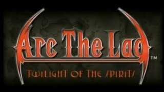 Arc the Lad: Twilight of the Spirits - Part 11.00 Test