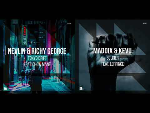 Nevlin & Richy George Vs Maddix & KEVU Feat. LePrince - Tokyo Drift Vs Soldier (IIUltr4II´s Mashup)