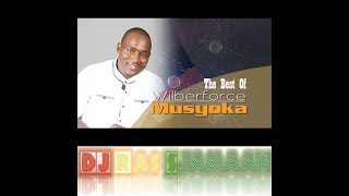 The Best Of Wilberforce Musyoka (Kenya) By DJ Ras Sjamaan
