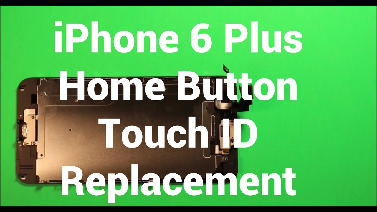 Iphone 6 Plus Home Button Replacement How To Change Youtube
