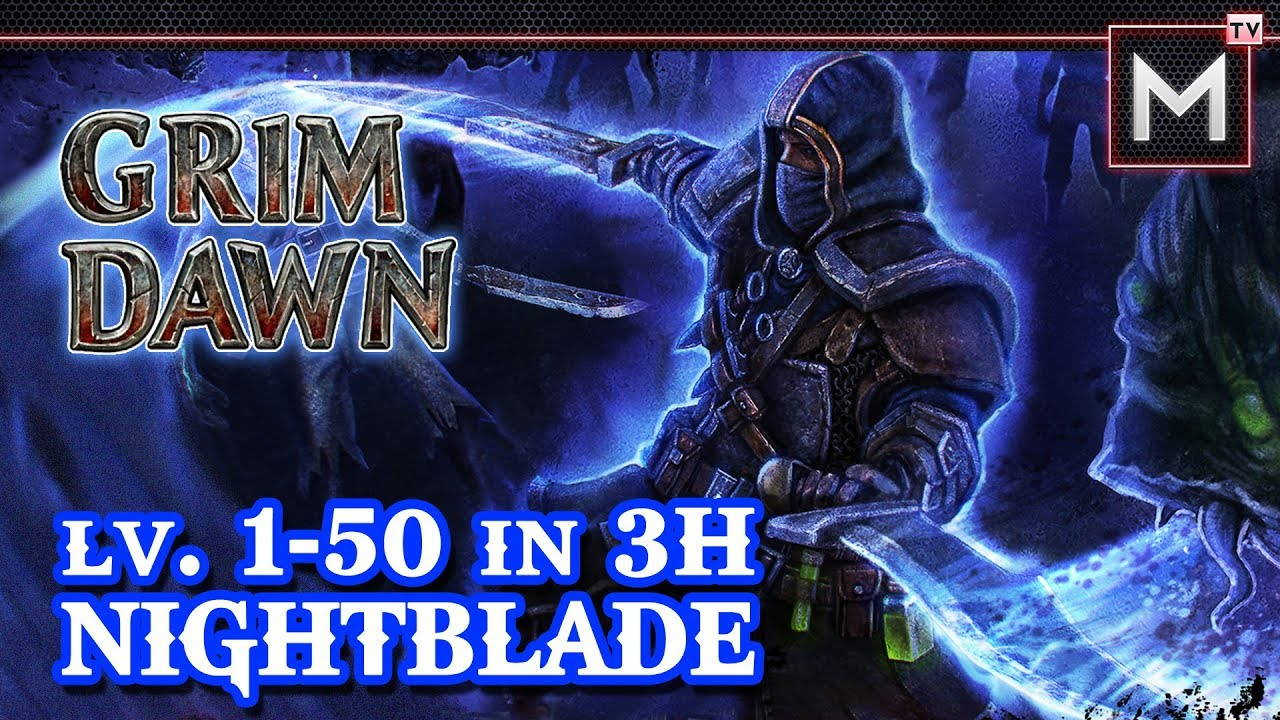 Nightblade Leveling 1 to 50 In 3Hrs - Grim Dawn AoM