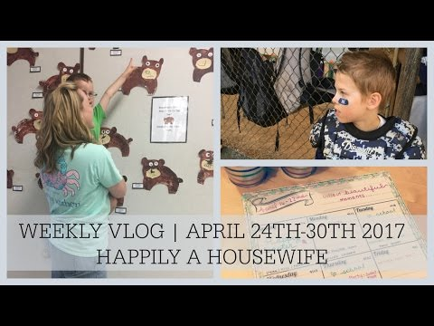 WEEKLY VLOG APRIL 24TH - 30TH | HAPPILY A HOUSEWIFE