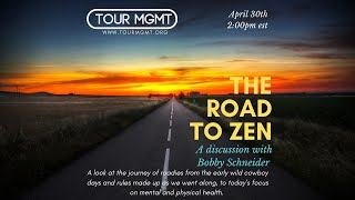 Tour Management 101: Episode 12: The road to zen. A discussion with Bobby Schneider