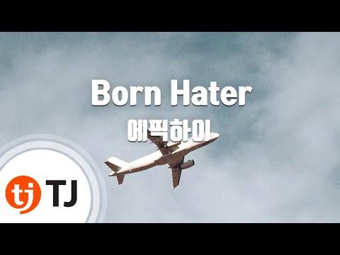 [TJ노래방] Born Hater - 에픽하이 / TJ Karaoke