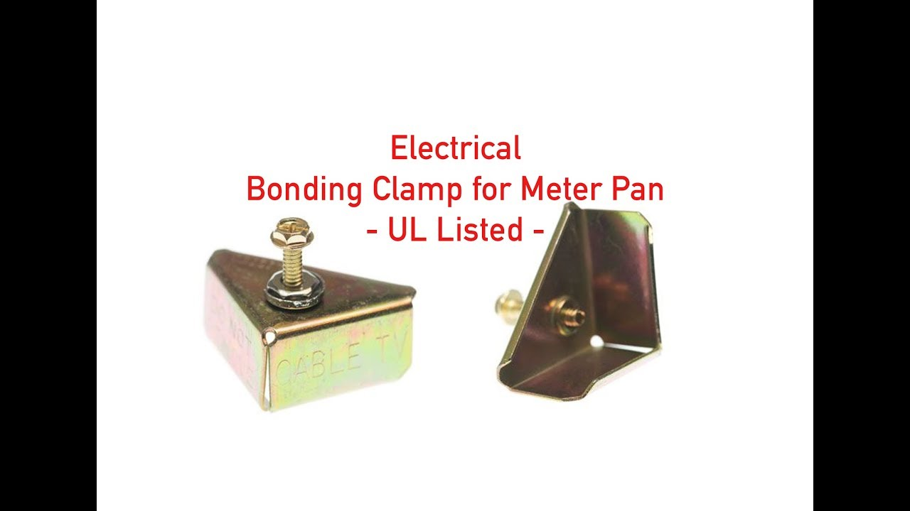 Electrical Bonding Clamp for Meter Pan - UL Listed P#3857