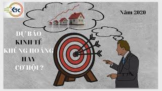Dự báo kinh tế bất động sản Việt Nam năm 2020: Khủng hoảng hay cơ hội ?