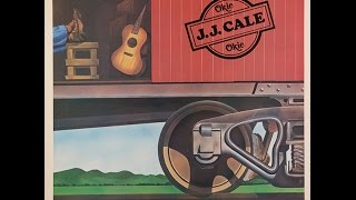 J.J. CALE - OKIE (FULL ALBUM)