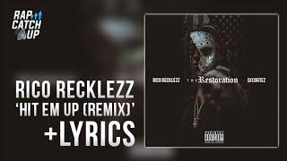lyrics rico recklezz hit em up everybody diss