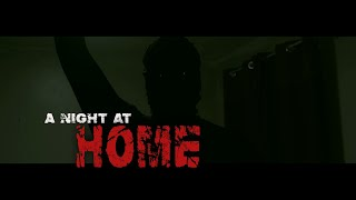 A Night At Home (2017)  -  Short Horror Film  *NEW*