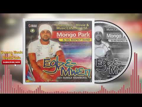Benin Music Mix:- Egbe-Mwen by Mongo Park (Full Benin Music Album)