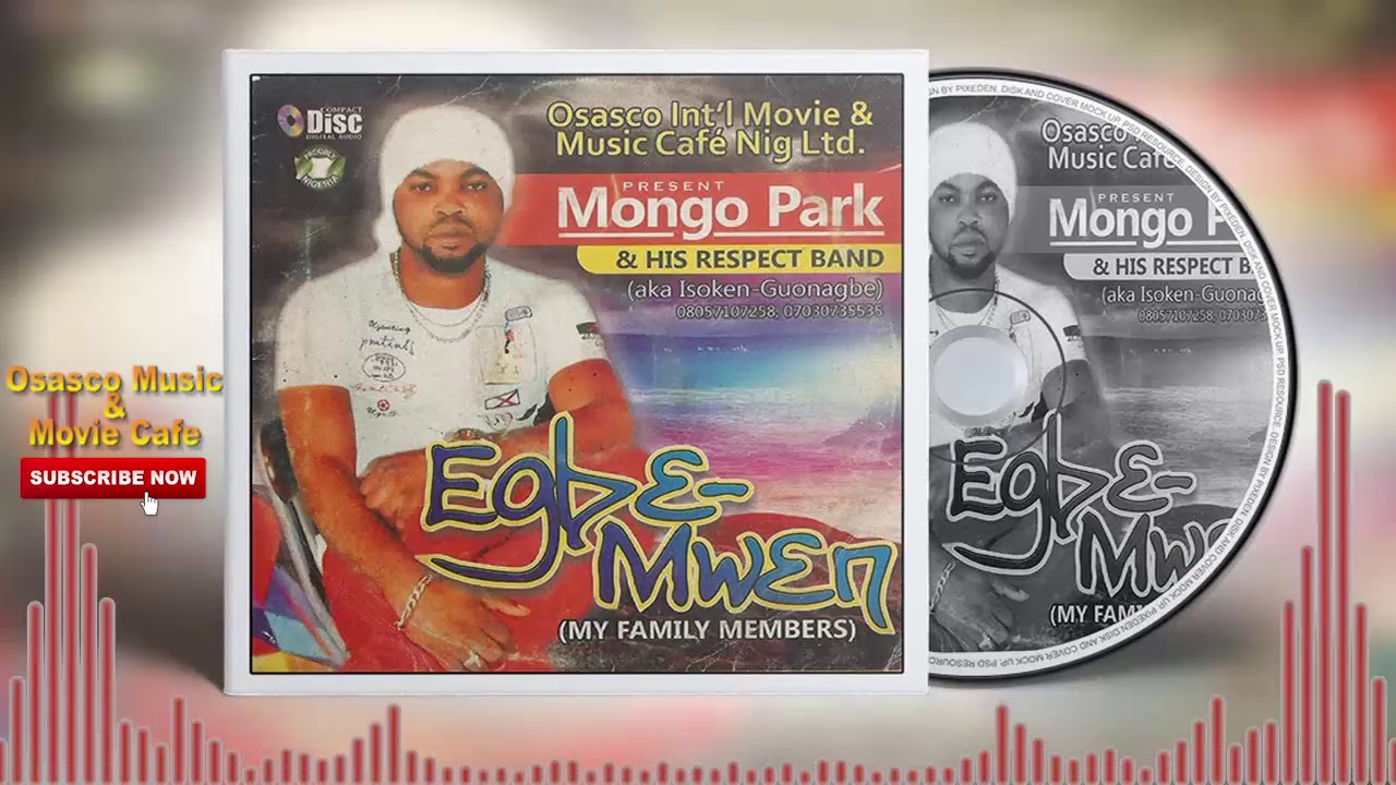 Download Benin Music Mix:- Egbe-Mwen by Mongo Park (Full Benin Music Album)