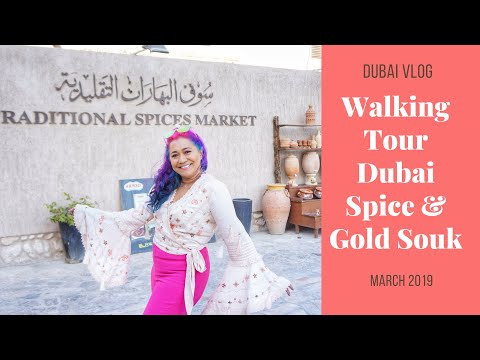 Dubai Vlog: Walking Around Spices and Gold Souk