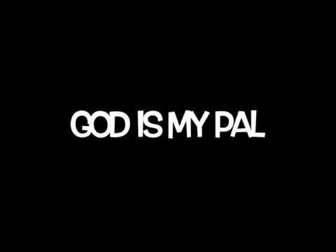 Darren Senn - God Is My Pal (Lyric Video)