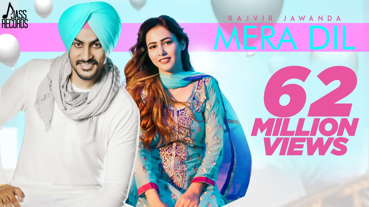 Latest Punjabi Song Mera Dil Sung By Rajvir Jawanda