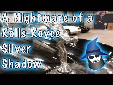 The CAR WIZARD'S Nightmare of a '76 Rolls Royce Silver Shadow