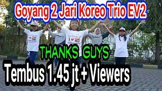 Download Video Nyantai yok...goyang 2 jari koreo Trio EV2 (Endes, Veyli &Vexyz) MP3 3GP MP4
