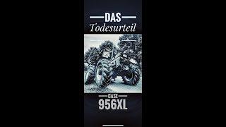 Obsthof Raddatz - Das Todesurteil unseres Case 956XL I So ist es passiert!