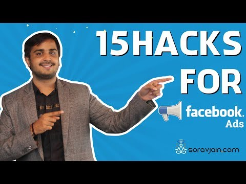15 Crucial Facebook Advertisement Hacks and Tips for 2018