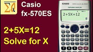 Casio FX570ES solving f๐r X in an equation