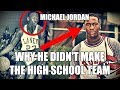 Why Michael Jordan Didn't Make His High School Basketball Team
