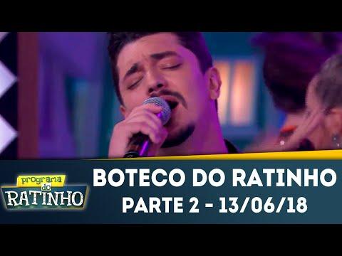 Boteco Do Ratinho - Parte 2 | Programa Do Ratinho (13/06/2018)