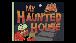 SB My Haunted House