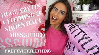 HUGE TRY ON HAUL SPRING/SUMMER 2017 | MISSGUIDED, PRETTYLITTLETHING, EGO SHOES