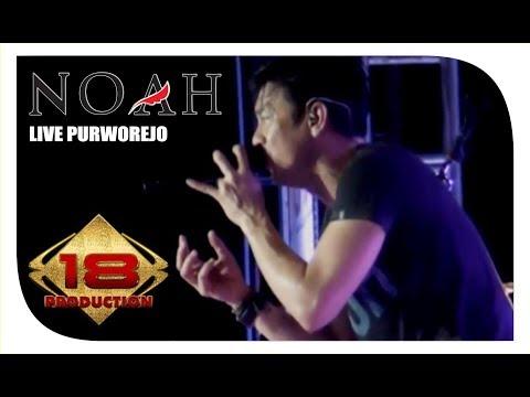 NOAH - Full Konser  (Live Konser Purworejo 9 November 2013)