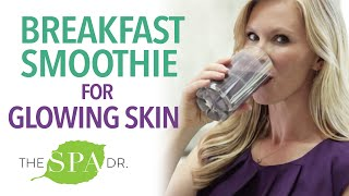 DELICIOUS Breakfast Smoothie for Glowing Skin