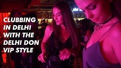 Clubbing in Delhi with the Delhi Don