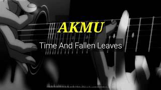AKMU 'Time And Fallen Leaves' (Lirik dan terjemahan) Sub indo