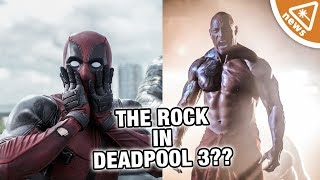 Could The Rock Be Joining Deadpool 3?!? (Nerdist News w/ Amy Vorpahl)