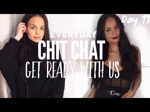 CHIT CHAT GET READY WITH US & STORY TIME - AYSE AND ZELIHA