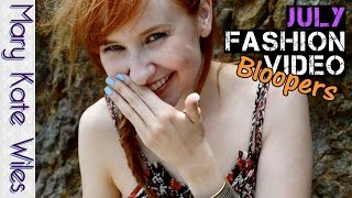 July Fashion Video Bloopers! Thumbnail