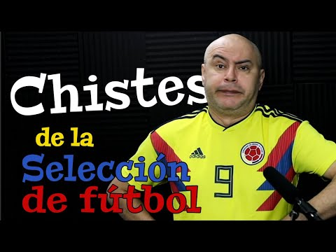 ¡CHISTES DE LA SELECCION COLOMBIANA DE FÚTBOL! José Ordóñez 2020