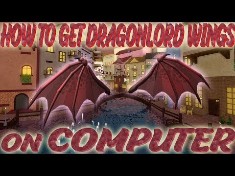 Dragonlord Wings On Roblox Roblox Free Robux Money How To Get Dragonlord Wings On Pc No Google Play Roblox Youtube