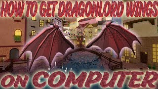 HOW TO GET Dragonlord Wings ON PC *NO GOOGLE PLAY* [ROBLOX]
