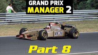 Grand Prix Manager 2: Jordan Career Mode - Part 8 -