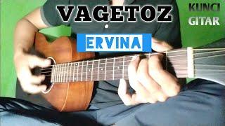 ERVINA  - VAGETOZ | Lirik dan Chord | Guitar Cover by Van